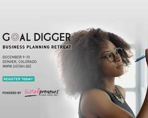 Goal Digger Retreat for Black Women in Business